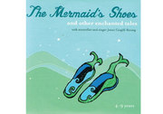 The Mermaids Shoes CD